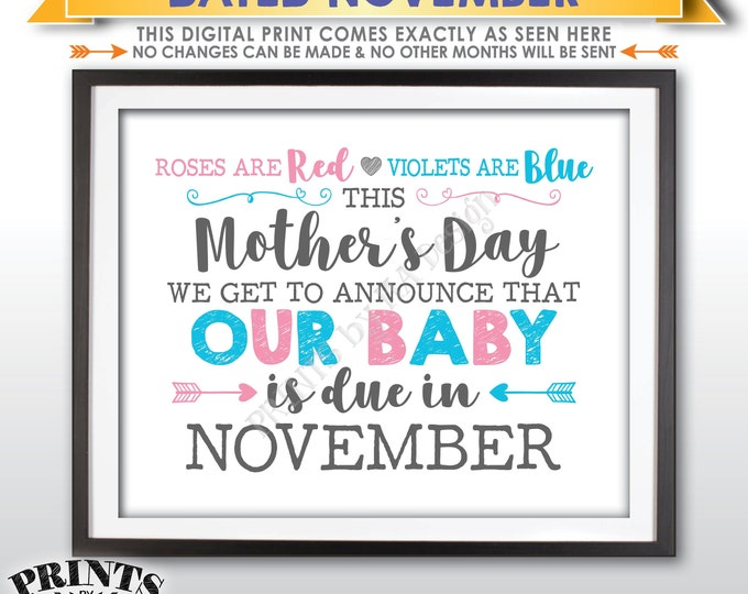 Mother's Day Pregnancy Announcement Sign, Roses are Red Violets are Blue Our Baby is Due in NOVEMBER Dated PRINTABLE Baby Reveal Sign <ID>