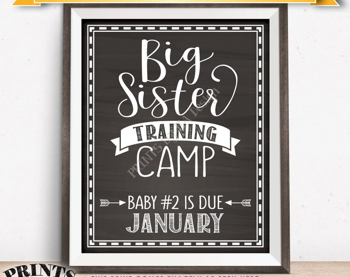 Big Sister Training Camp Pregnancy Announcement Sign, Baby Number 2 due in JANUARY Dated Chalkboard Style PRINTABLE Baby #2 Reveal Sign <ID>