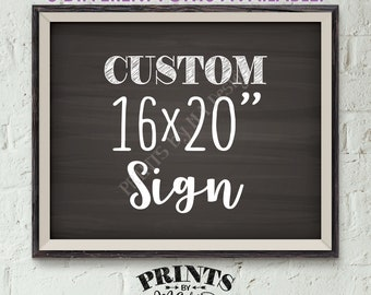 "Custom Sign Choose Your Text, Wedding, Birthday, Anniversary, Retirement, Graduation, Chalkboard Style PRINTABLE 8x10/16x20"" Landscape Sign"