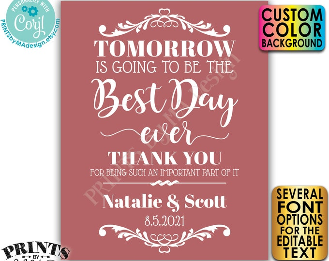 """Editable Rehearsal Dinner Sign, Tomorrow is Going to Be the Best Day Ever, Color Background, PRINTABLE 16x20"""" Sign <Edit Yourself w/Corjl>"""