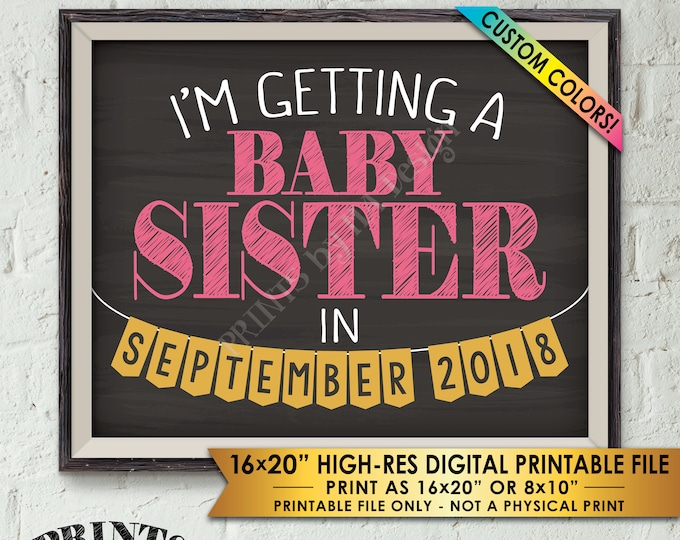 """I'm Getting a Baby Sister Pregnancy Announcement, It's a Girl Gender Reveal Photo Prop, Baby #2, Chalkboard Style PRINTABLE 8x10/16x20"""" Sign"""