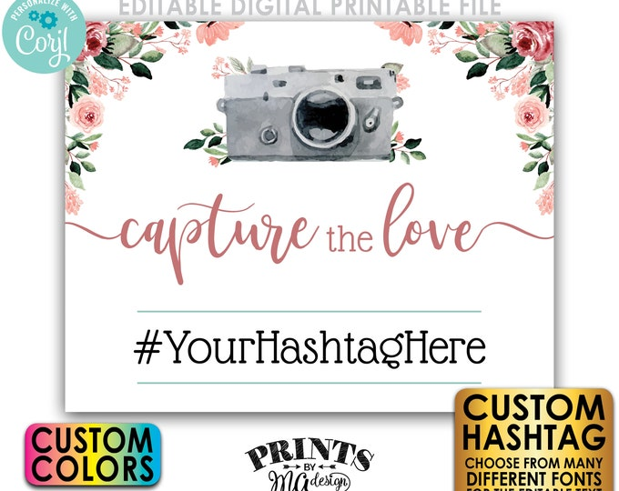 """Capture the Love Editable Hashtag Sign, Wedding Bridal Shower, Rose Gold Blush Floral PRINTABLE 16x20"""" Template <Edit Yourself w/Corjl>"""