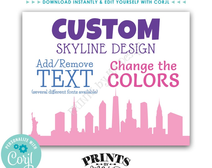 """New York City Themed Sign, Choose Your Text & Colors, 1 Custom PRINTABLE 8x10/16x20"""" NYC Skyline Sign <Edit Yourself with Corjl>"""