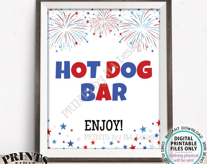 "Hot Dog Bar Sign, 4th of July Patriotic Party Memorial Day BBQ Food, Build Your Own Hot Dog, PRINTABLE 8x10/16x20"" Fireworks Sign <ID>"