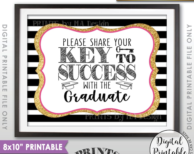 """Please share your Key to Success with the Graduate Advice, Graduation Party Sign, Black Pink & Gold Glitter Printable 8x10"""" Instant Download"""