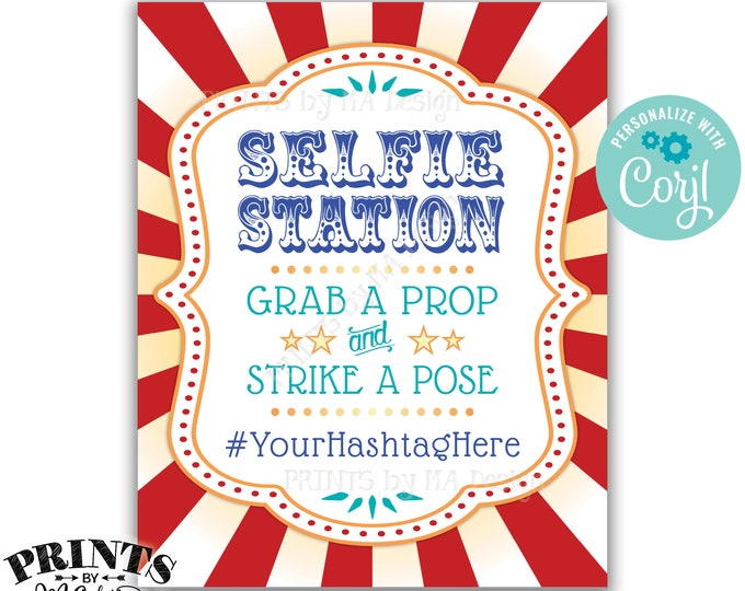 """Carnival Selfie Station Sign, Grab a Prop & Strike a Pose Circus Theme Party, PRINTABLE 8x10/16x20"""" Hashtag  Sign <Edit Yourself with Corjl>"""