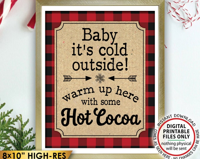 """Baby It's Cold Outside Sign, Lumberjack Hot Cocoa Sign, Warm Up Here with Cocoa, PRINTABLE 8x10"""" Red Checker Buffalo Plaid Winter Decor <ID>"""