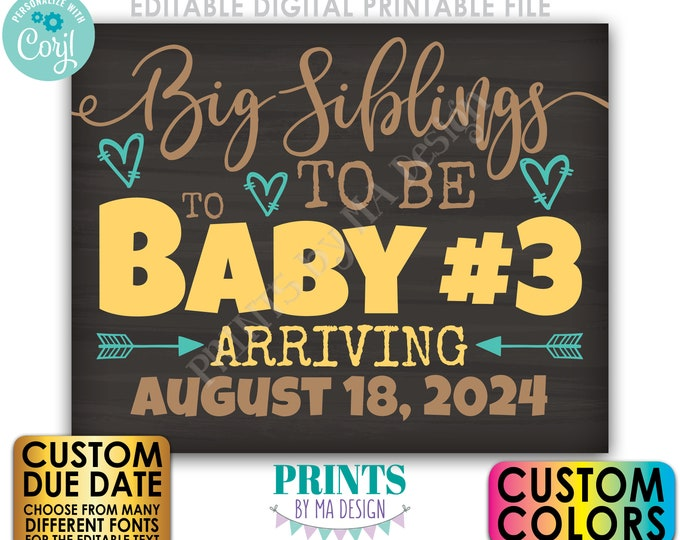 "Baby #3 Pregnancy Announcement, Big Siblings to Be to Baby Number 3, PRINTABLE 8x10/16x20"" Chalkboard Style Sign <Edit Yourself w/Corjl>"