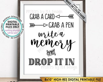 "Write a Memory, Grab a Card Grab a Pen Drop it In, Birthday Party, Graduation Memories, Retirement, Bon Voyage, PRINTABLE 8x10"" Sign <ID>"