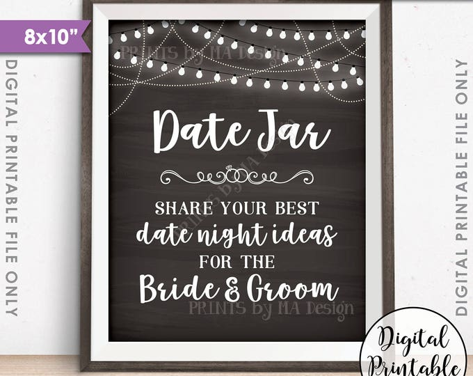 """Date Jar Sign, Share your best Date Ideas with the Bride & Groom, Share Date Night Ideas, 8x10"""" Chalkboard Style Printable Instant Download"""
