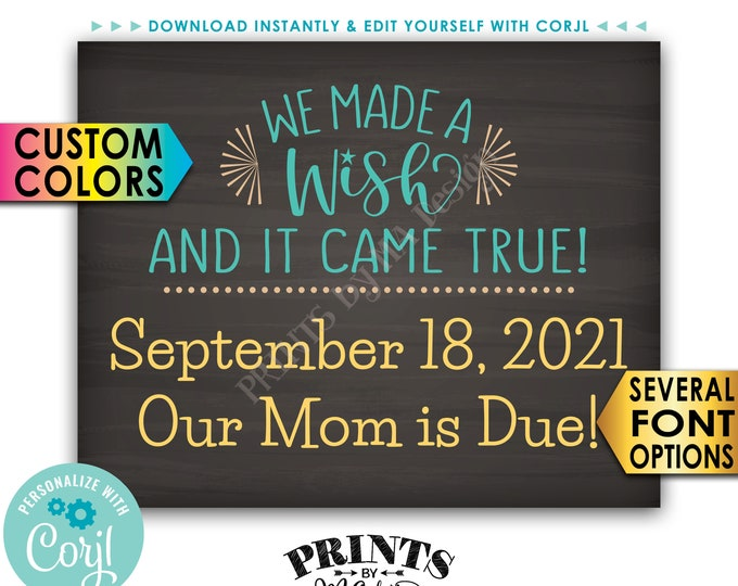 """Pregnancy Announcement, We Made a Wish and It Came True, PRINTABLE 8x10/16x20"""" Chalkboard Style Baby Reveal Sign <Edit Yourself with Corjl>"""