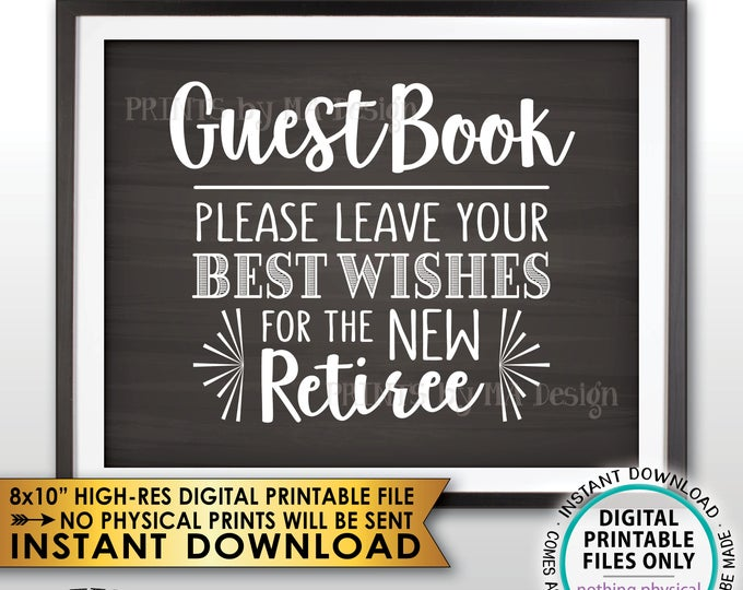 "Retirement Party Guestbook Sign, Please Leave Best Wishes for the new Reitree, PRINTABLE 8x10"" Chalkboard Style Retirement Decor <ID>"