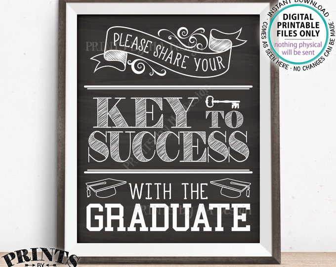 "Please share your Key to Success with the Graduate Sign, Advice for Grad, Graduation Party, PRINTABLE Chalkboard Style 8x10/16x20"" Sign <ID>"