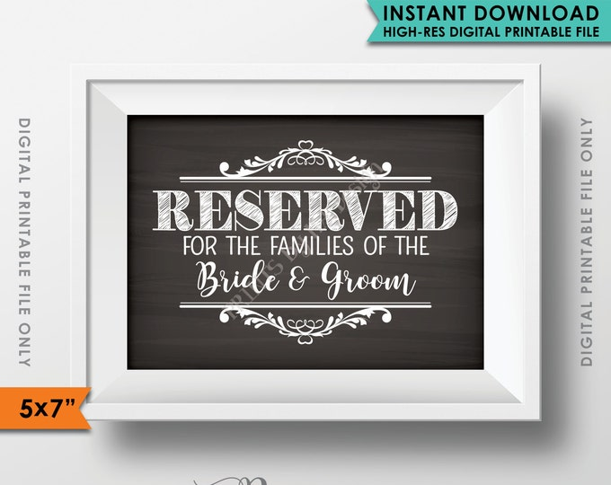 """Reserved Sign, Reserved for the Families of the Bride and Groom, Saved Seating Reserved Section, Chalkboard, 5x7"""" Instant Download Printable"""