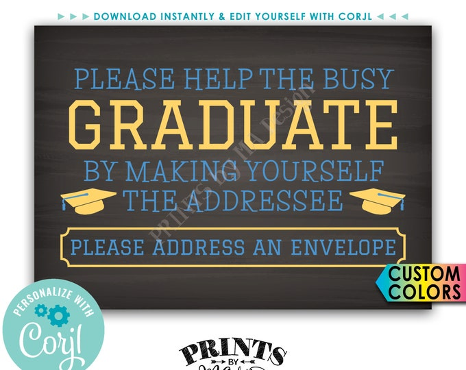"Graduation Party Address an Envelope Sign, Help the Busy Graduate, PRINTABLE 5x7"" Chalkboard Style Sign <Edit Colors Yourself with Corjl>"