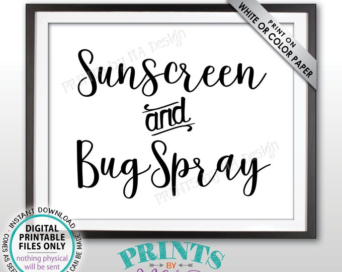 """Sunscreen and Bug Spray Sign, Graduation Party Decorations, Pool Party, Backyard BBQ Summer Party, Garden Wedding, PRINTABLE 8x10"""" Sign <ID>"""