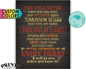 """You Will Never Have This Day with Your Children Again Quote, PRINTABLE Chalkboard Style 8x10"""" Sign <Edit Colors Yourself with Corjl>"""