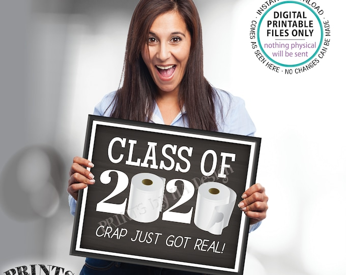 """Class of 2020 Sign, College or High School Graduation, Toilet Paper, 2020 Grad, Funny PRINTABLE 8x10/16x20"""" Chalkboard Style Sign <ID>"""