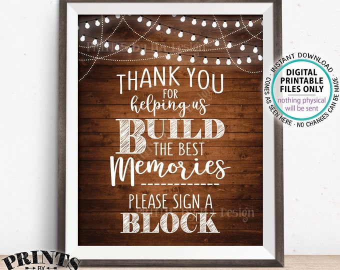 """Sign a Block Sign, Thank You for Helping Us Build Memories Wedding Sign, Block Guestbook Sign, PRINTABLE 8x10"""" Rustic Wood Style Sign <ID>"""