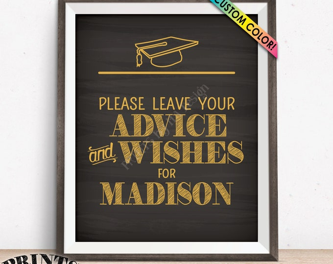 """Graduate Advice Sign, Please leave your Advice & Wishes for the Grad Advice, Graduation Party, Color, PRINTABLE 8x10"""" Chalkboard Style Sign"""