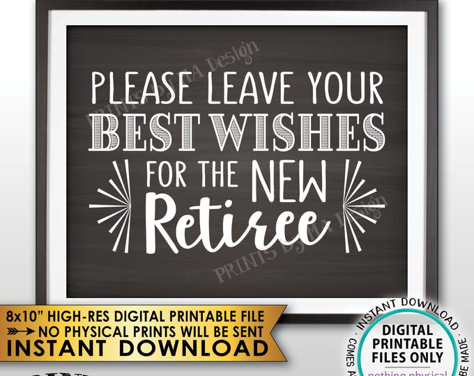 "Retirement Party Sign, Leave Your Best Wishes for the New Reitree Sign, Retirement Wishes Chalkboard Style Decor, PRINTABLE 8x10"" File <ID>"