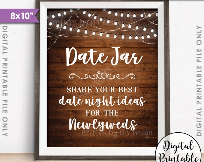 """Date Jar Sign, Share your best Date Ideas with the Newlyweds Date Night Ideas Best Ideas, 8x10"""" Rustic Wood Style Printable Instant Download"""
