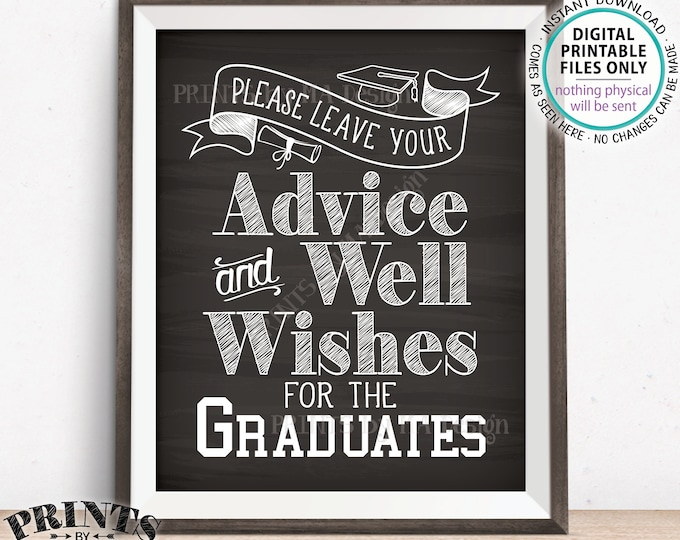 "Please Leave your Advice and Well Wishes for the Graduates, Graduation Party Decorations, PRINTABLE 8x10"" Chalkboard Style Grads Sign <ID>"