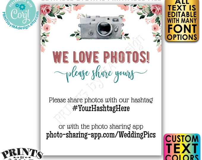 """Editable Photo Sharing Sign, We Love Photos, Wedding Hashtag, Rose Gold Blush Floral PRINTABLE 16x20"""" Template <Edit Yourself w/Corjl>"""