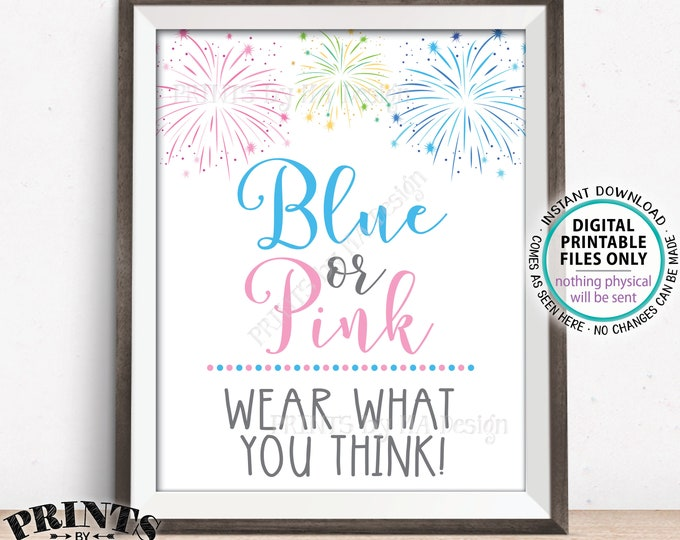"Fireworks Gender Reveal Party Sign, Blue or Pink Wear What You Think, Lei Necklace Clothes Pin Button, PRINTABLE 8x10/16x20"" Sign <ID>"