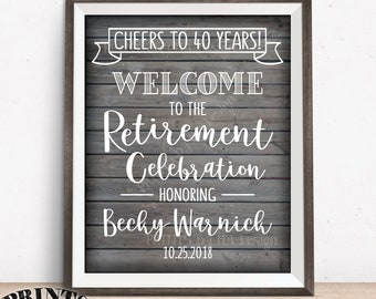 "Retirement Party Sign, Cheers to Retirement Welcome to the Retirement Celebration, PRINTABLE 8x10/16x20"" Rustic Wood Style Retirement Sign"