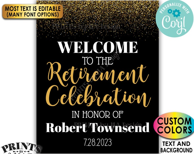 "Retirement Party Sign, Welcome to the Retirement Celebration, Gold Glitter, Custom PRINTABLE 16x20"" Sign <Edit Yourself with Corjl>"