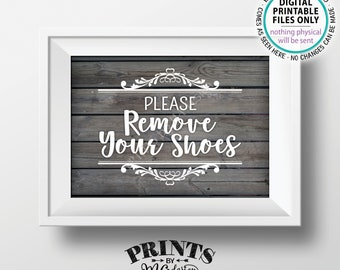 "Please Remove Your Shoes Sign, Take Off Your Shoes Sign, Mudroom, Entryway, Entrance, PRINTABLE 5x7"" Rustic Wood Style Sign for Home <ID>"