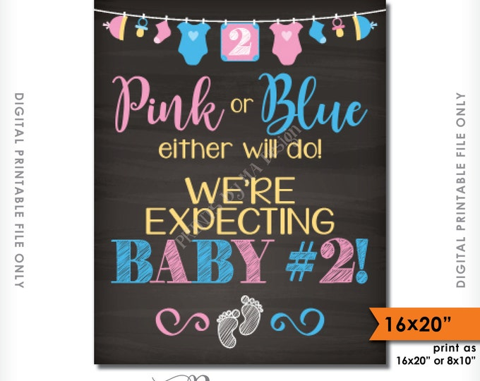 """Baby Number 2 Pregnancy Announcement Pink or Blue Either Will Do Chalkboard Style PRINTABLE 8x10/16x20"""" 2nd Child Pregnancy Reveal Sign <ID>"""