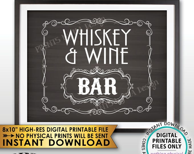 """Whiskey & Wine Bar Decor, Whiskey and Wine Bar Sign, Mancave Better with Age Vintage Whiskey Gift Chalkboard Style PRINTABLE 8x10"""" Sign <ID>"""