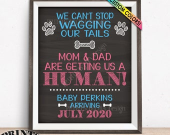 "Dogs Pregnancy Announcement, Mom & Dad are Getting Us a Human, Dog Baby Reveal Sign, Custom Name Chalkboard Style PRINTABLE 8x10/16x20"" Sign"