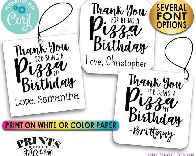 """Pizza Party Favors, Thank You for being a Pizza My Birthday Favor Tags, 3"""" Square Cards on PRINTABLE 8.5x11"""" File <Edit Yourself with Corjl>"""