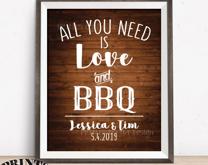 """BBQ Wedding Sign, All you Need is Love and BBQ Sign, Barbie Grill Barbecue Sign, PRINTABLE 8x10/16x20"""" Brown Rustic Wood Style Barbecue Sign"""