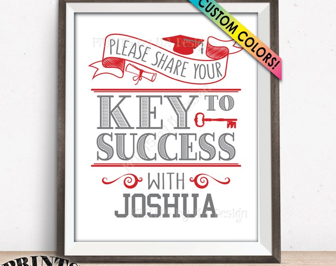 """Key to Success Sign, Please Share Your Key to Success with the Graduate, PRINTABLE 8x10"""" Graduation Party Decoration"""