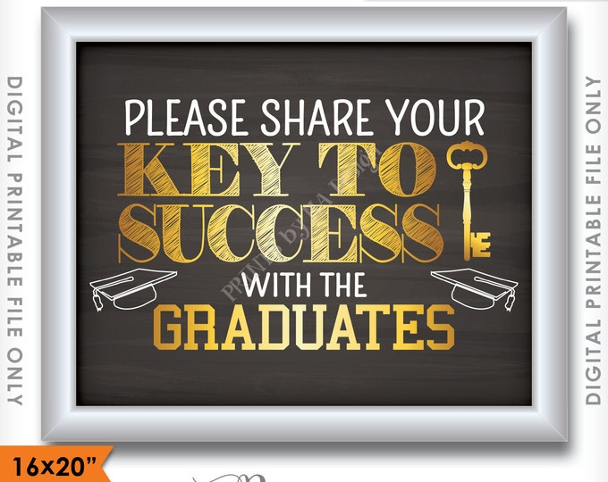 """Please share your Key to Success with the Graduates Sign, Advice Chalkboard, Grad Party Decor, 16x20"""" Instant Download Digital Printable"""