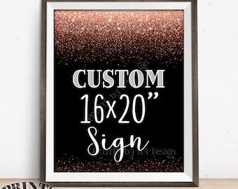 Custom Sign, Black & Rose Gold Glitter, Birthday Wedding Anniversary Retirement Graduation, Choose Text, Custom PRINTABLE Portrait Sign