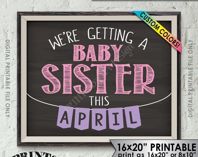 """W'ere Getting a Baby Sister Pregnancy Announcement, It's a Girl Gender Reveal, Custom Colors, 8x10/16x20"""" Chalkboard Style Printable Sign"""