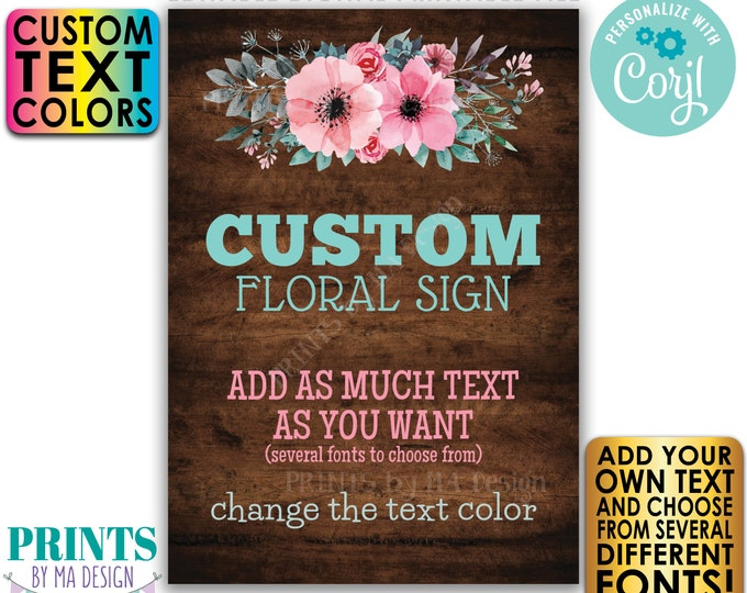 """Editable Rustic Wood Style Sign with Pink & Teal Flowers, Choose Your Text, One Custom PRINTABLE 5x7"""" Portrait Sign <Edit Yourself w/Corjl>"""