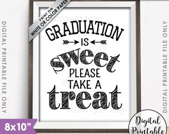 "Graduation Party Decoration, Graduation is Sweet Please Take a Treat, Graduation Sign, 8x10"" Printable Instant Download"
