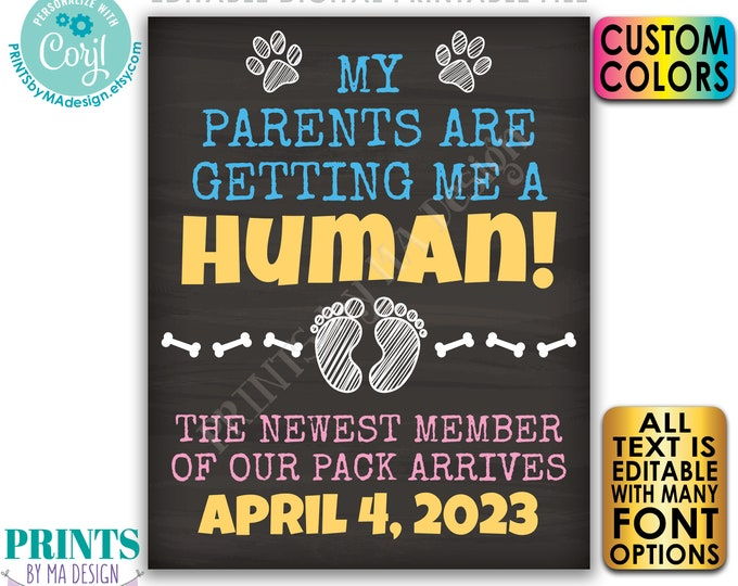 """Dog Pregnancy Announcement, Getting a Human, Newest Member of Our Pack, PRINTABLE 8x10/16x20"""" Chalkboard Style Sign <Edit Yourself w/Corjl>"""