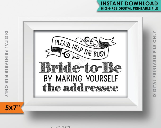 "Address Envelope Bridal Shower Sign, Help the Bride by Addressing an Envelope, Thank You Be the Addresee, 5x7"" Instant Download Printable"