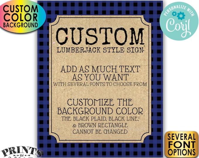"Custom Lumberjack Sign, Choose Your Text, Custom Color Buffalo Plaid, One PRINTABLE 8x10/16x20"" Portrait Sign <Edit Yourself with Corjl>"