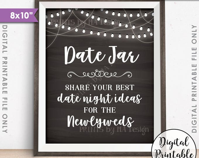 """Date Jar Sign, Share your best Date Ideas with the Newlyweds, Date Night Ideas Best Ideas, 8x10"""" Chalkboard Style Printable Instant Download"""