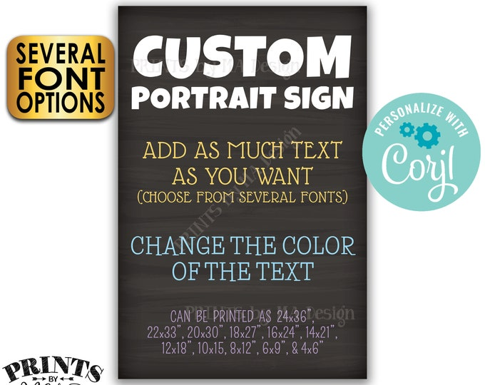 """Custom Portrait Sign, Choose Your Text, Change Colors, Custom PRINTABLE 24x36"""" Chalkboard Style Sign <Edit Yourself with Corjl>"""
