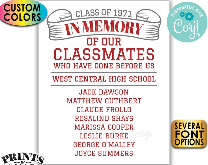 "Reunion Memorial, In Memory of the Classmates Who Have Gone Before Us, Custom PRINTABLE 8x10/16x20"" Sign <Edit Yourself with Corjl>"