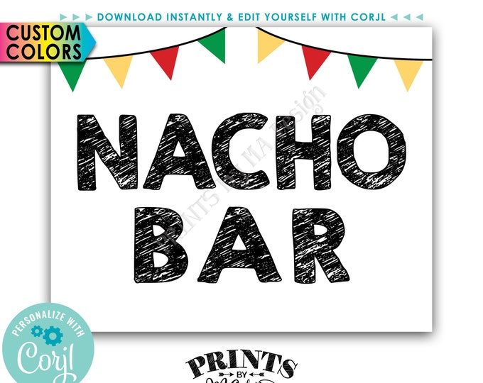 """Nacho  Bar Sign, Nachos Sign with Flags, Cinco de Mayo Fiesta, PRINTABLE 8x10"""" Sign <Edit Colors Yourself with Corjl>"""